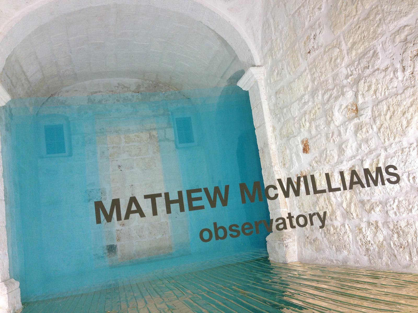 Mathew McWilliams, observatory