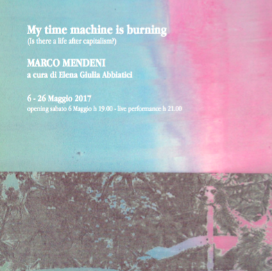 My time machine is burning. (Is there a life after capitalism?)- Marco Mendeni