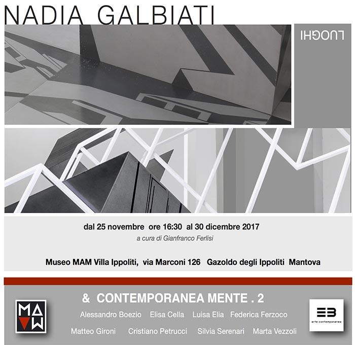 Nadia Galbiati & Contemporaneamente . 2 | Museo MAM |