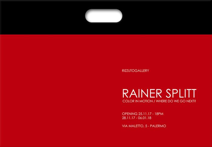 RAINER SPLITT – Color in motion / Where do we go next?
