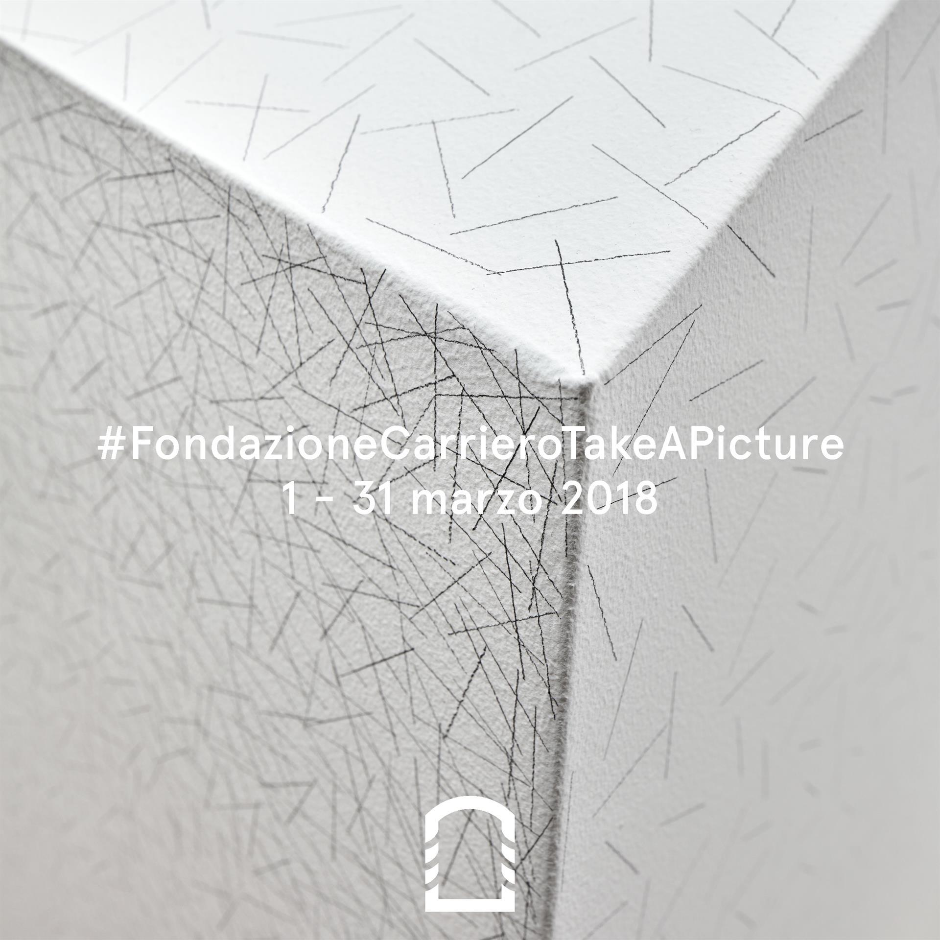 #FondazioneCarrieroTakeAPicture