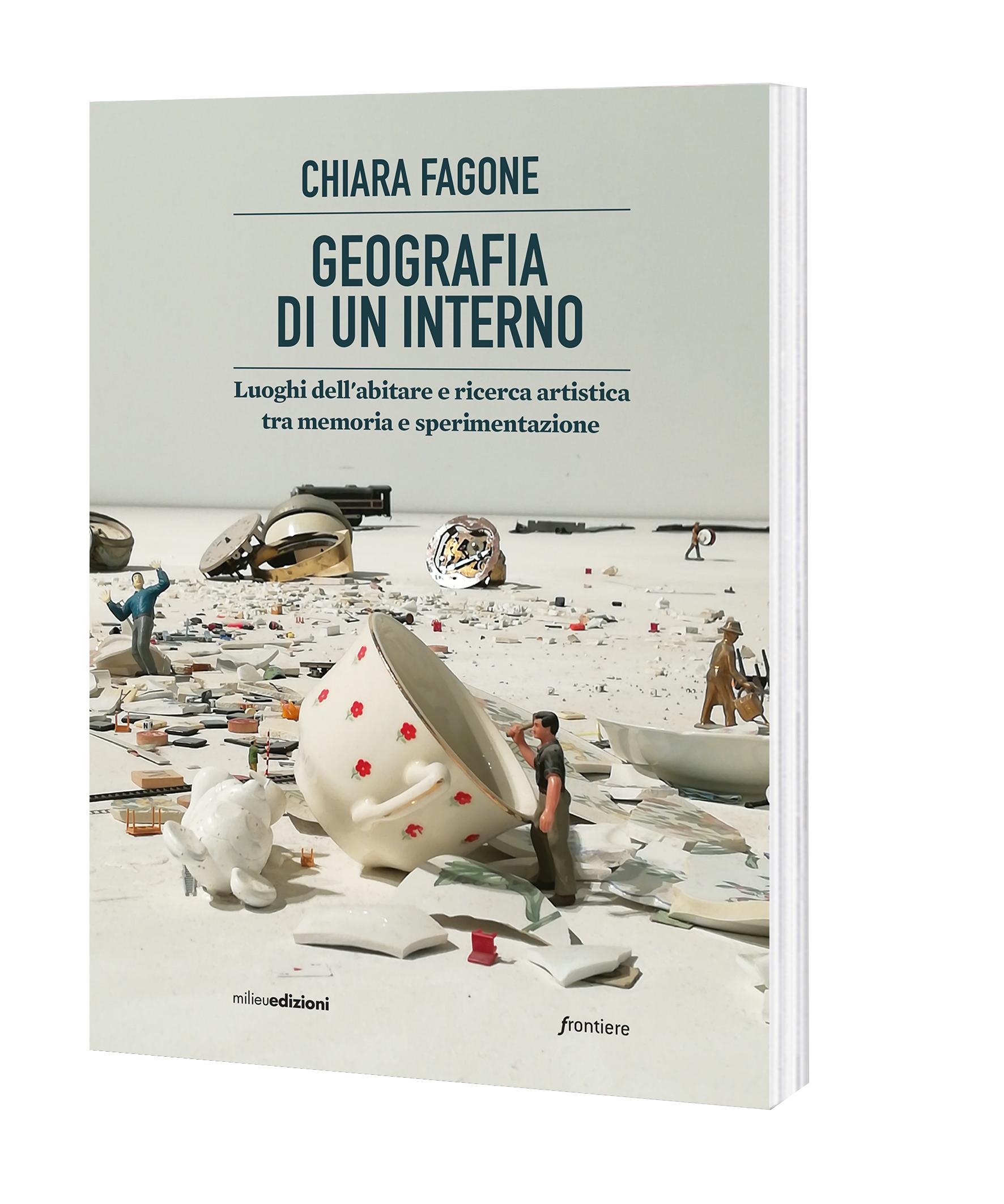 Chiara Fagone. Geografia di un interno