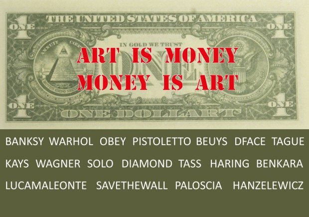 Art is Money - Money is Art