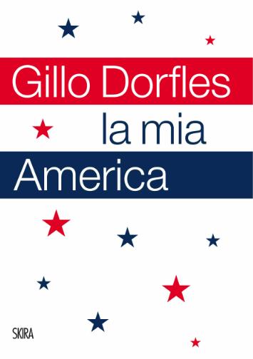 L'America di Gillo Dorfles