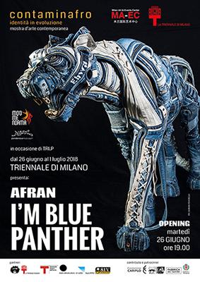 I\'m Blue Panther. Afran in Triennale