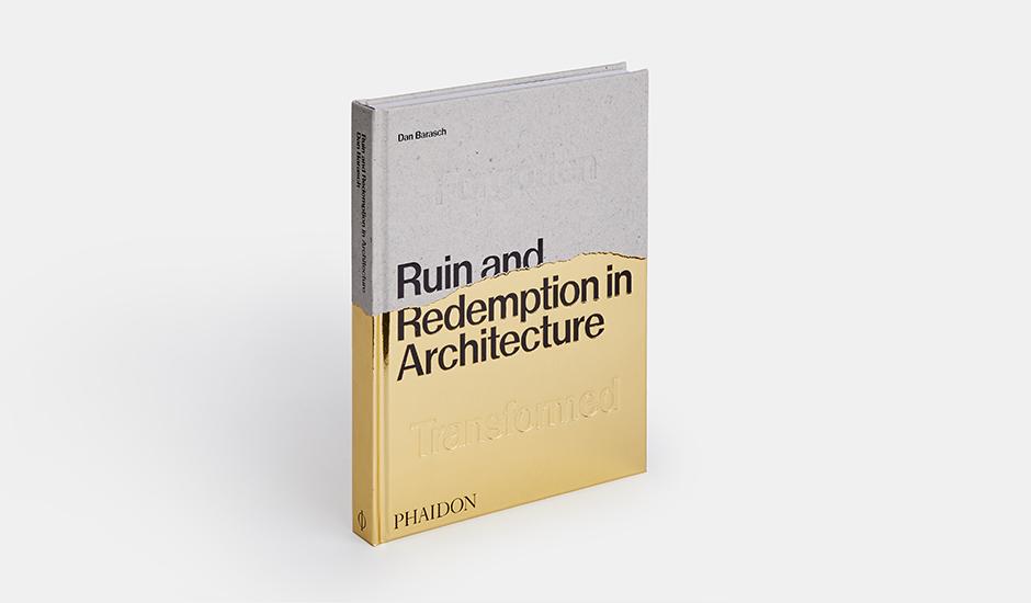 Rovina e redenzione in architettura