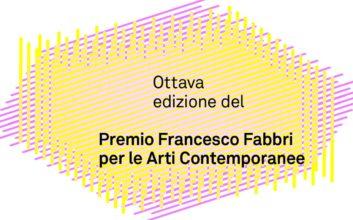 Premio Francesco Fabbri per le Arti Contemporanee 2019