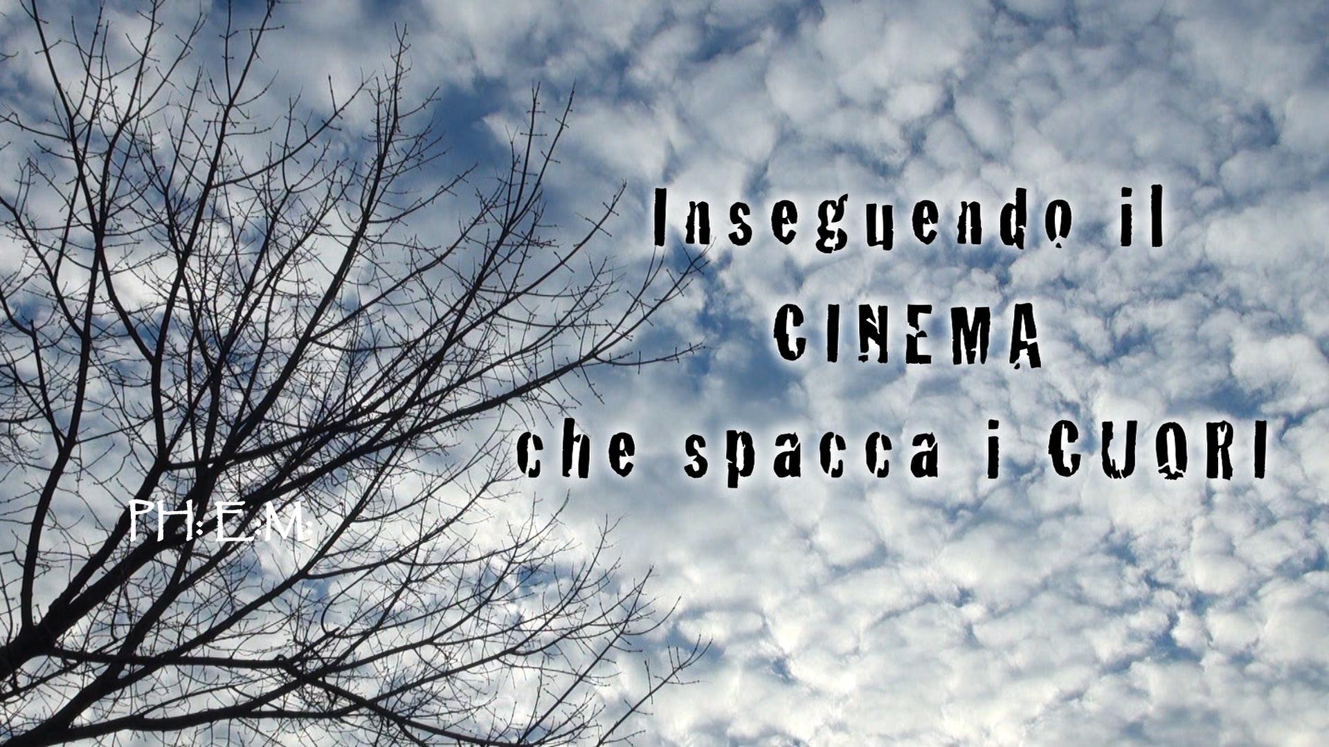 Inseguendo il Cinema che spacca i cuori - Registi Alessandro Raimondi & Vitaliano Teti, 2015